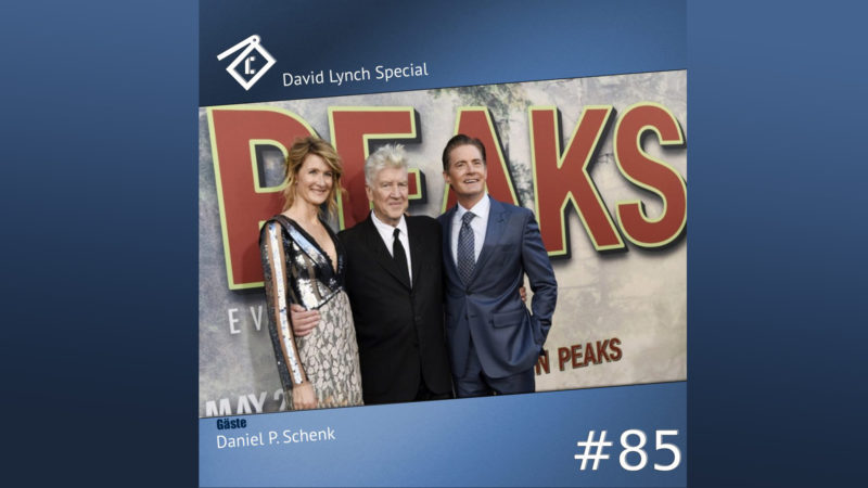 CineCast #85: David Lynch Special feat. Daniel P. Schenk Titelbild